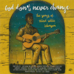 Various Artists/God Don't Never Change