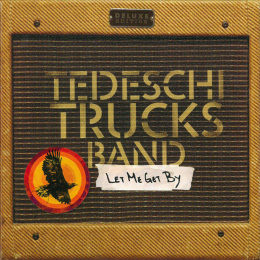 Tedeschi Trucks Band/Let Me Get By